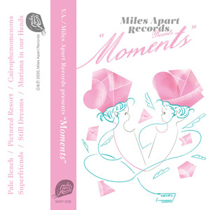 "[JP] V.A - Miles Apart Records presents ""Moments"" (TAPE)"